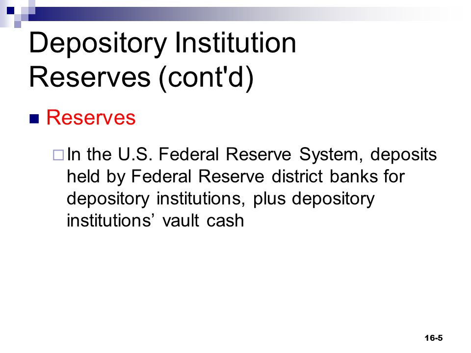Depository Institution Reserves (cont d)