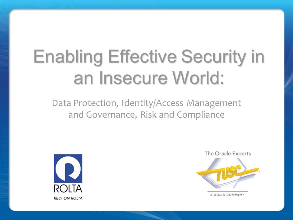 Enabling Effective Security in an Insecure World: