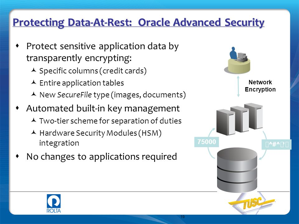 Protecting Data-At-Rest: Oracle Advanced Security