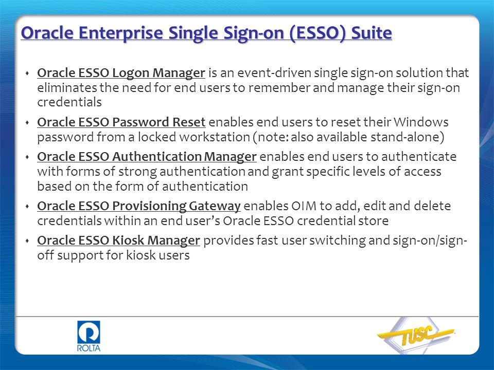 Oracle Enterprise Single Sign-on (ESSO) Suite