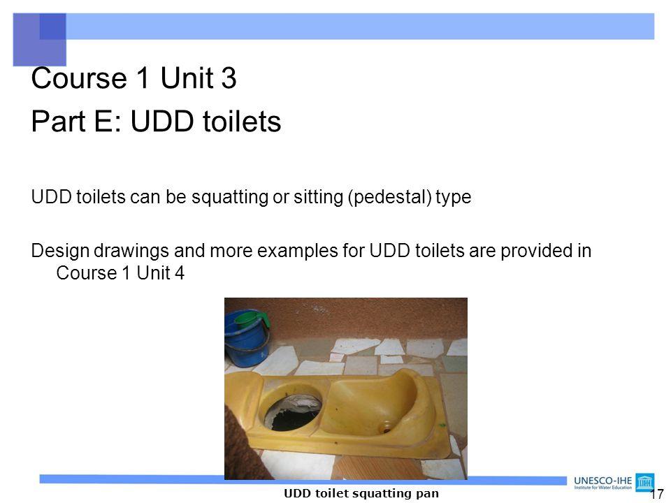Course 1 Unit 3 Part E: UDD toilets