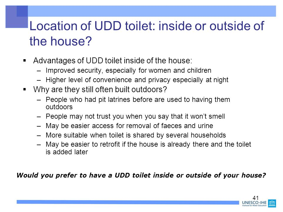 Location of UDD toilet: inside or outside of the house