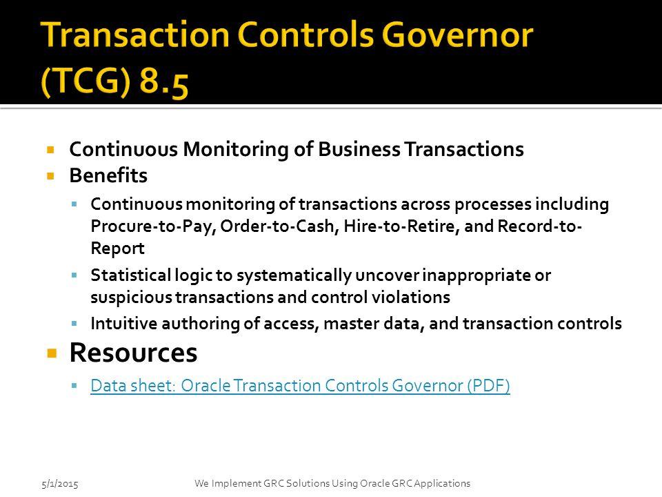 Transaction Controls Governor (TCG) 8.5