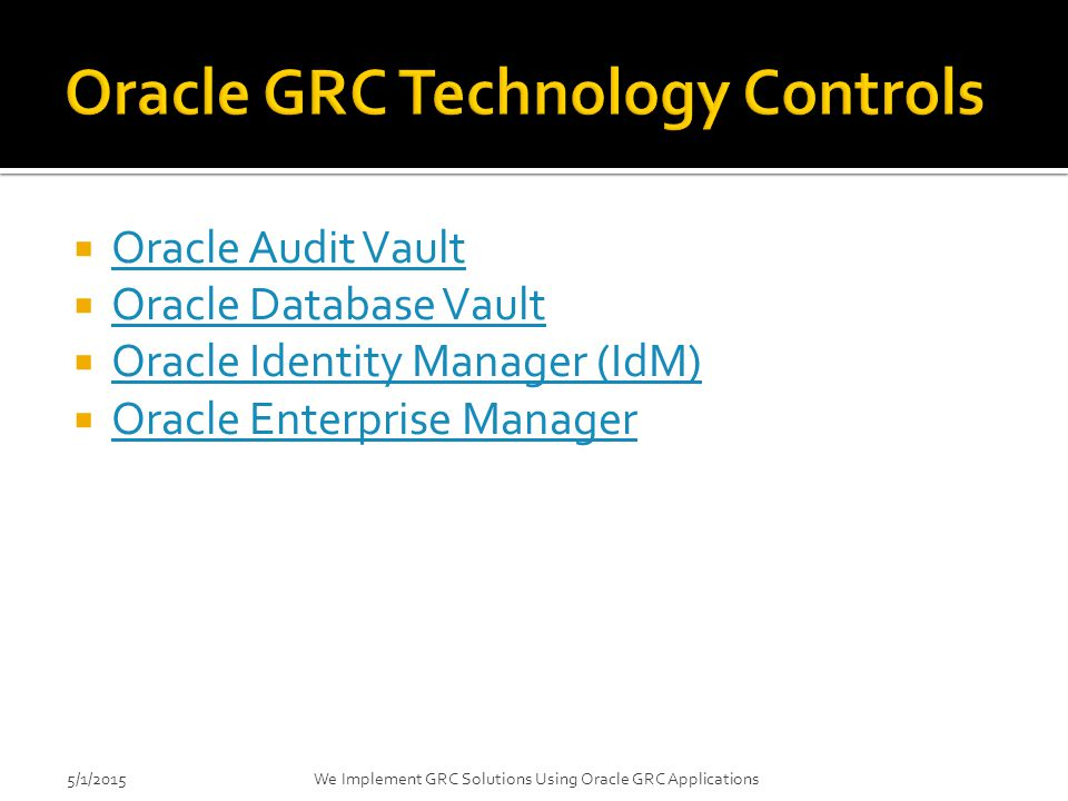 Oracle GRC Technology Controls