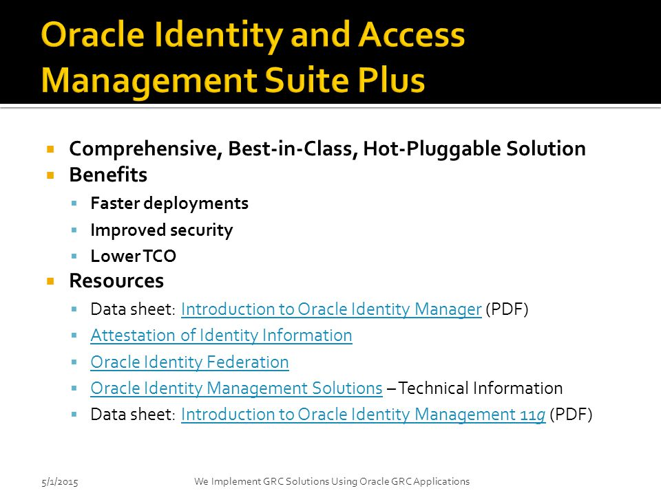 Oracle Identity and Access Management Suite Plus