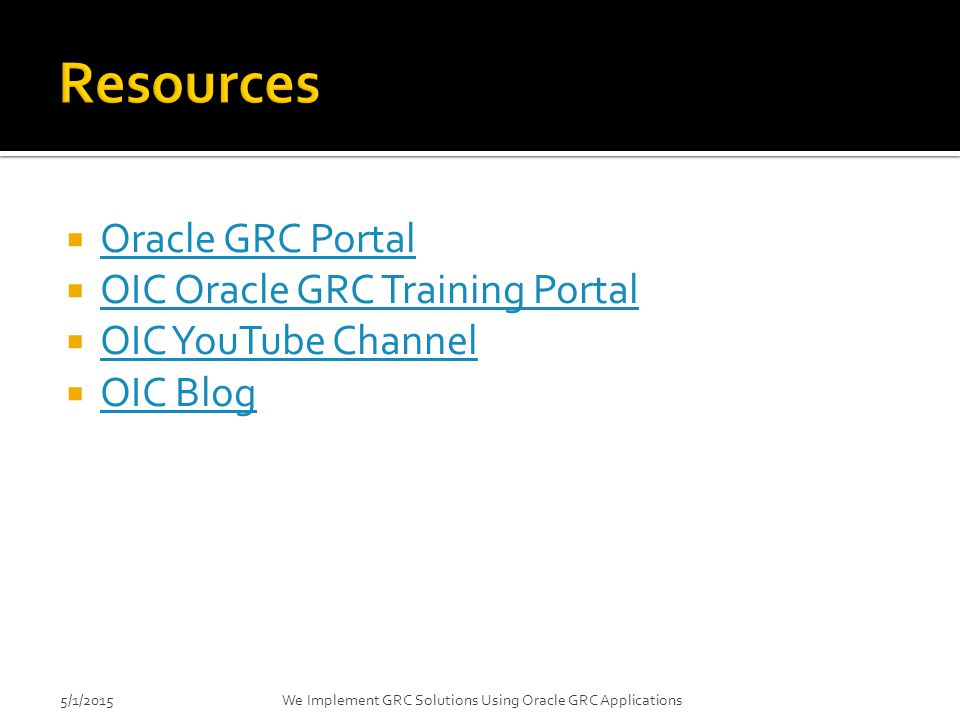 Resources Oracle GRC Portal OIC Oracle GRC Training Portal