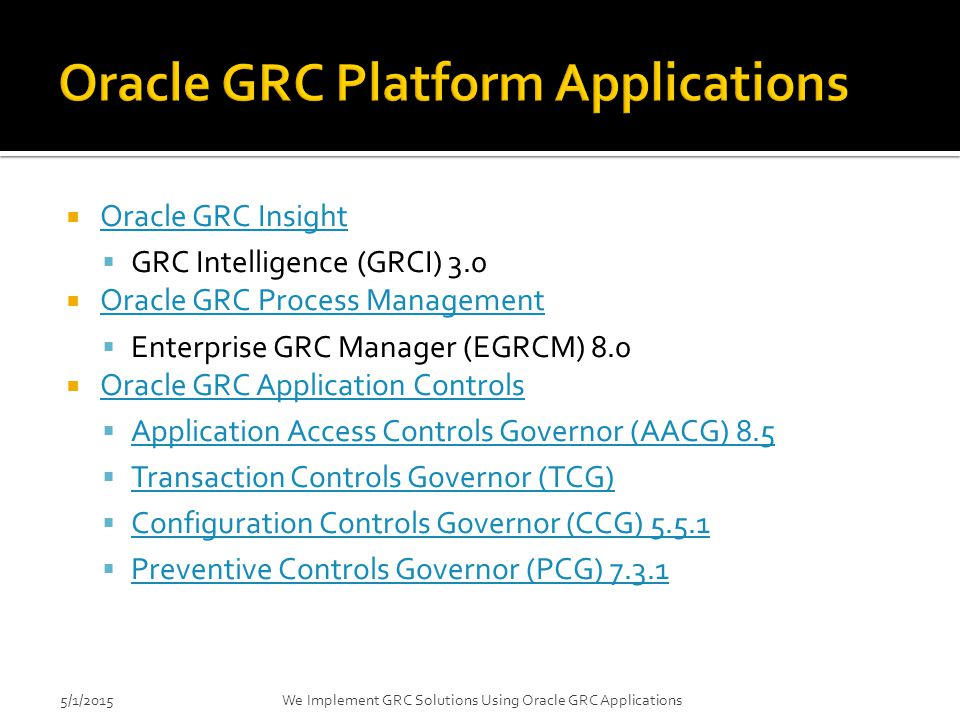 Oracle GRC Platform Applications