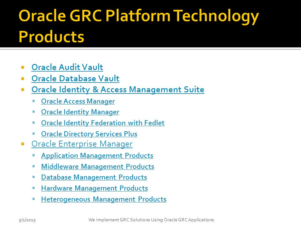 Oracle GRC Platform Technology Products