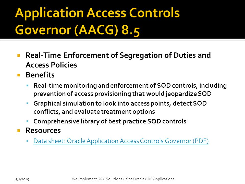 Application Access Controls Governor (AACG) 8.5