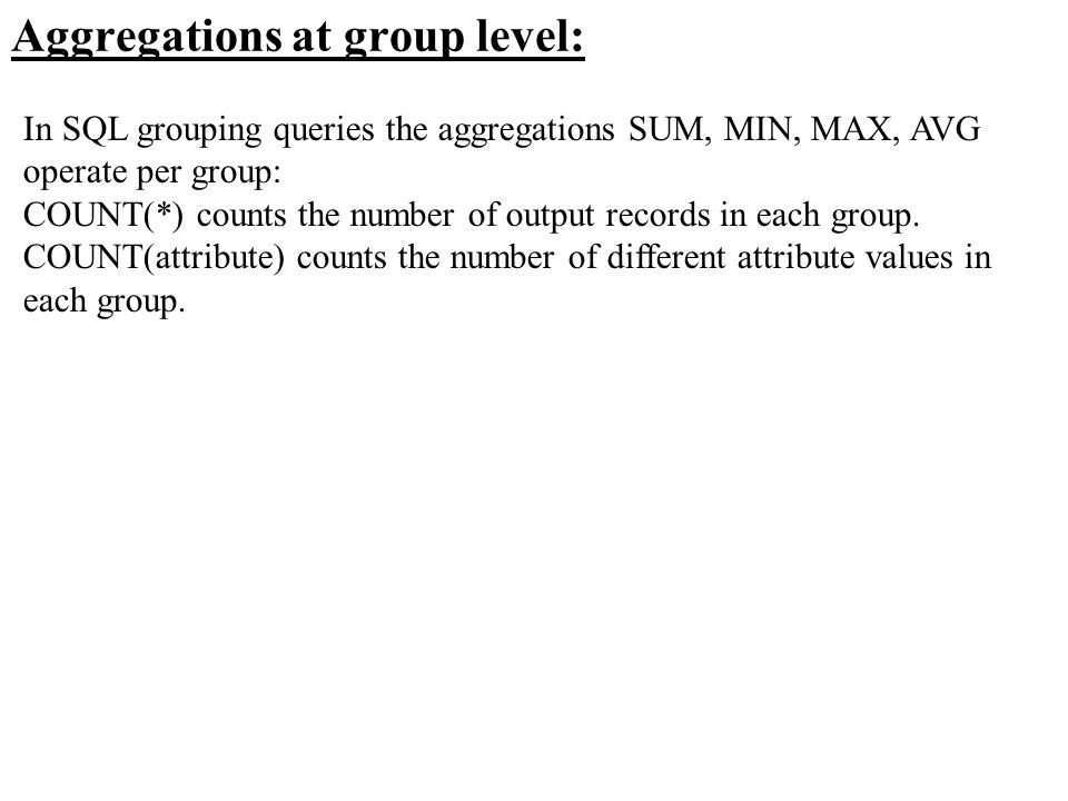 Aggregations at group level: