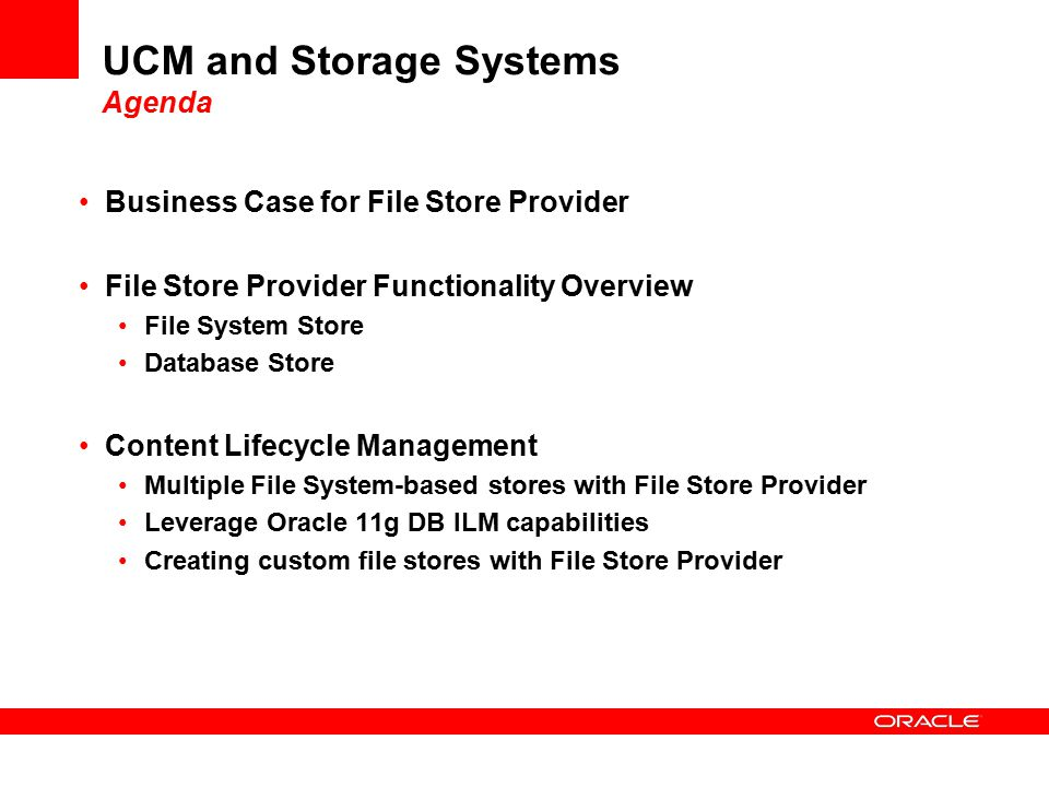 UCM and Storage Systems Agenda