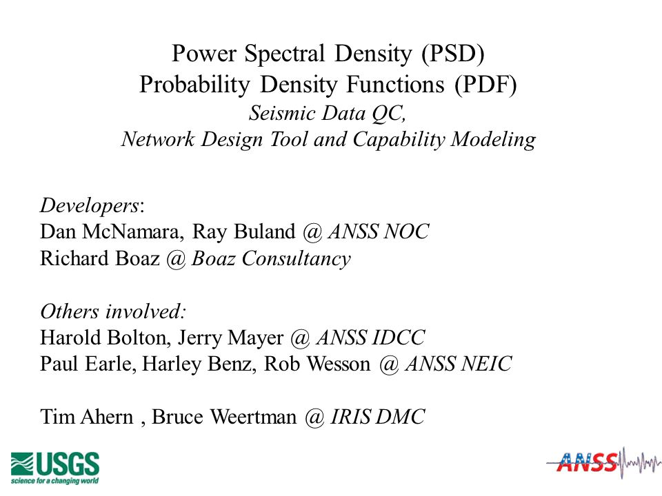 Power Spectral Density (PSD) Probability Density Functions (PDF)