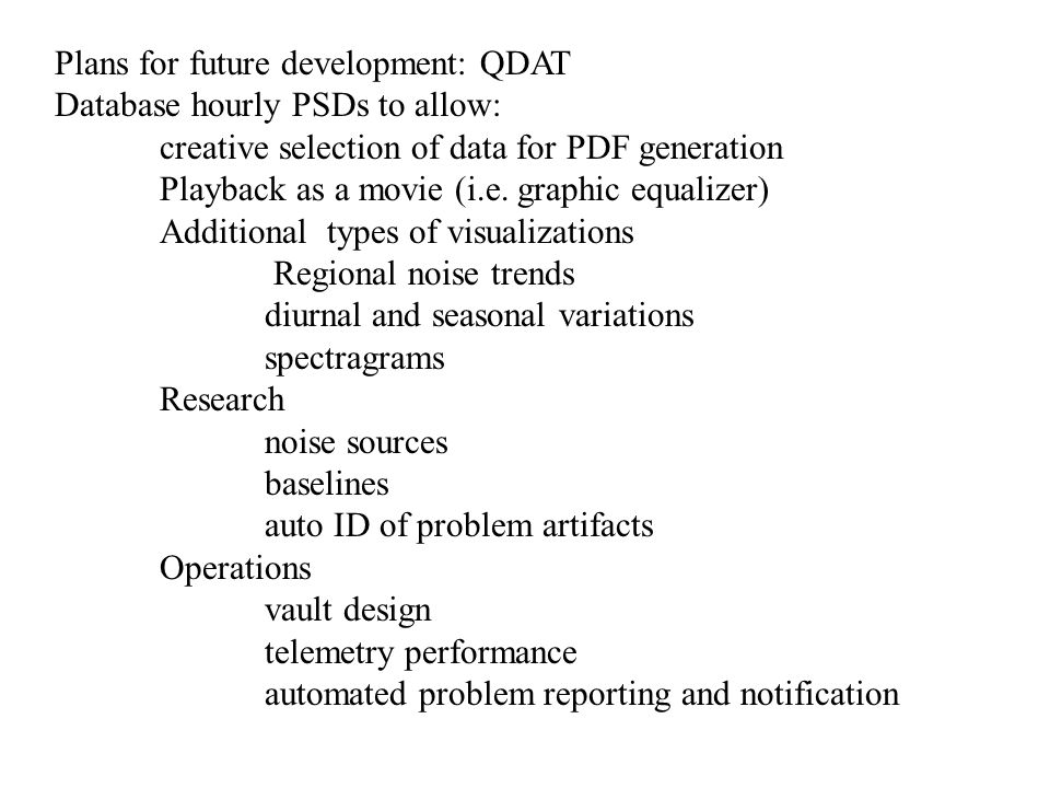 Plans for future development: QDAT