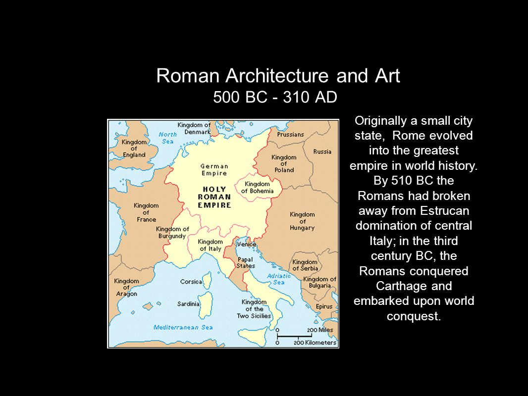 Roman Architecture and Art 500 BC - 310 AD