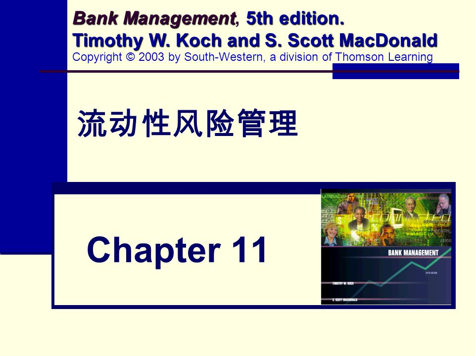 Bank Management, 5th edition. Timothy W. Koch and S. Scott MacDonald
