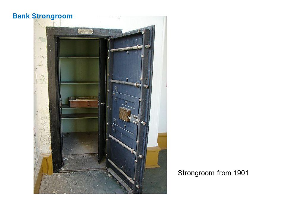 Bank Strongroom Strongroom from 1901