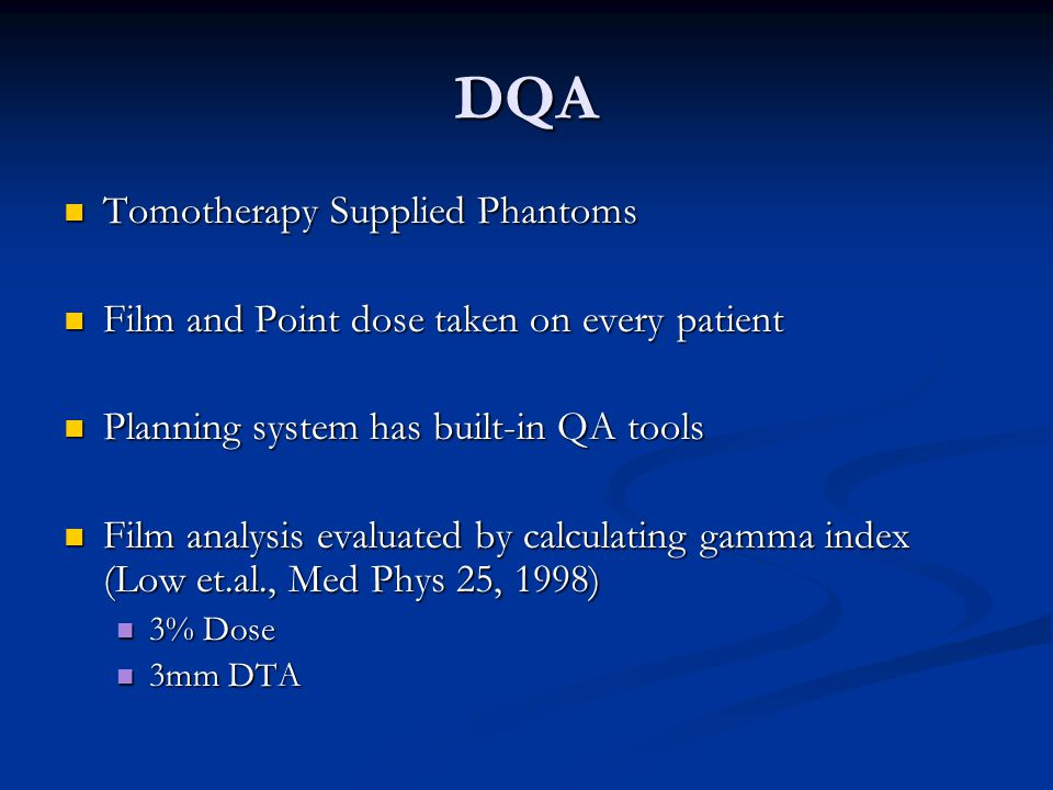 DQA Tomotherapy Supplied Phantoms