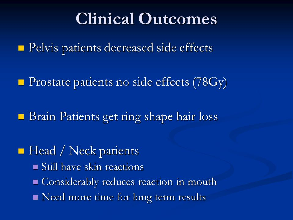 Clinical Outcomes Pelvis patients decreased side effects