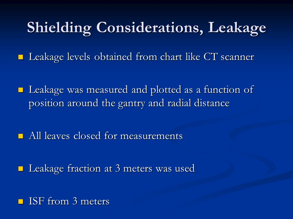 Shielding Considerations, Leakage