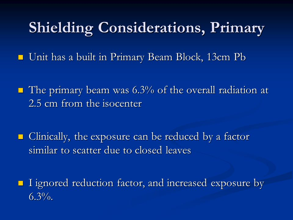 Shielding Considerations, Primary