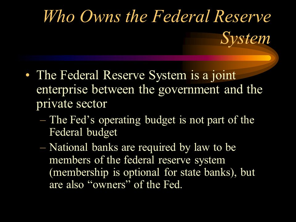 Who Owns the Federal Reserve System
