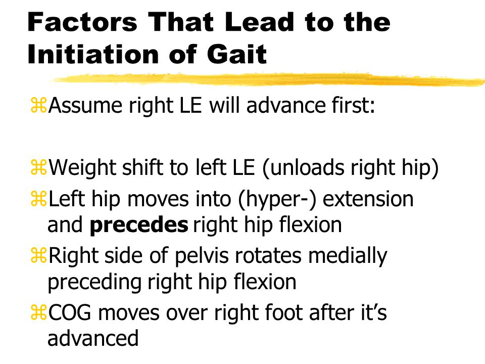 Factors That Lead to the Initiation of Gait
