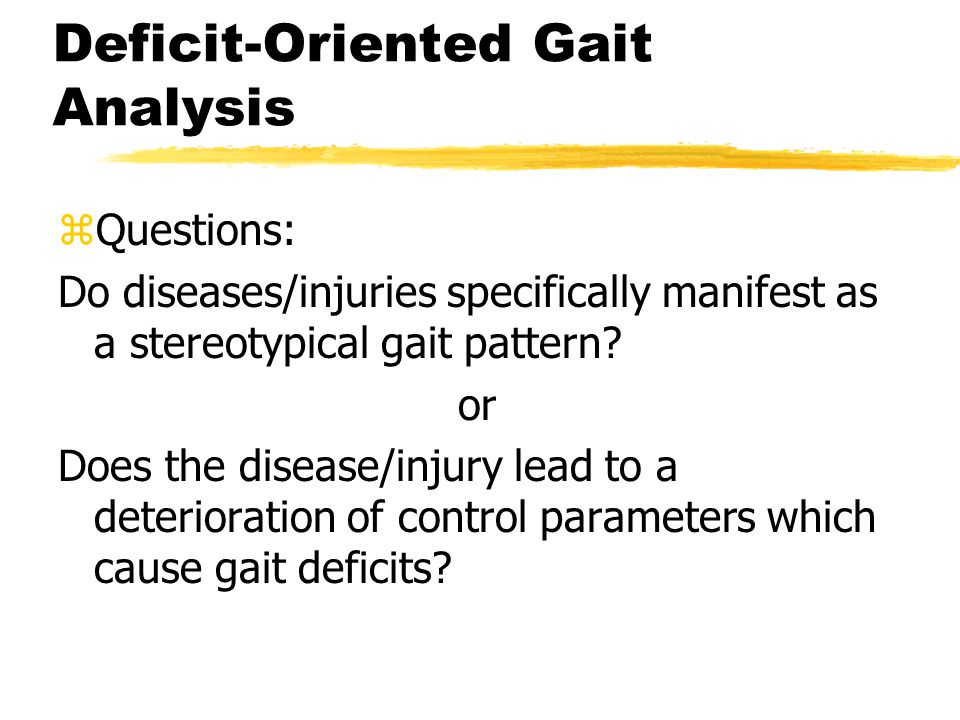 Deficit-Oriented Gait Analysis