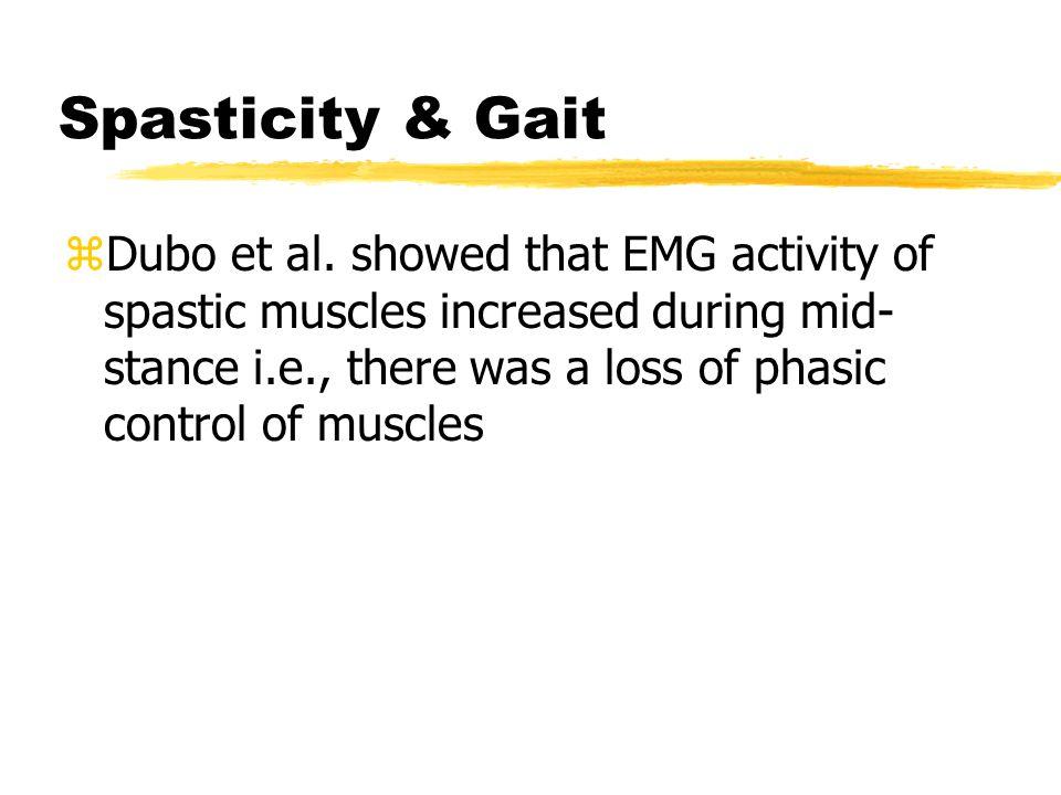 Spasticity & Gait