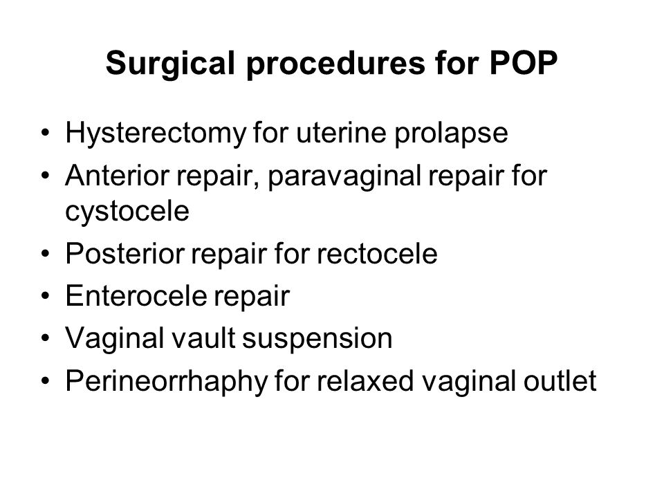 Surgical procedures for POP