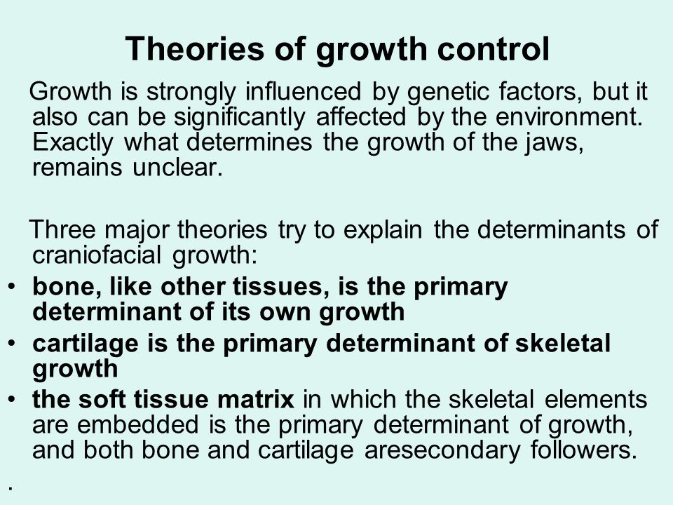 Theories of growth control