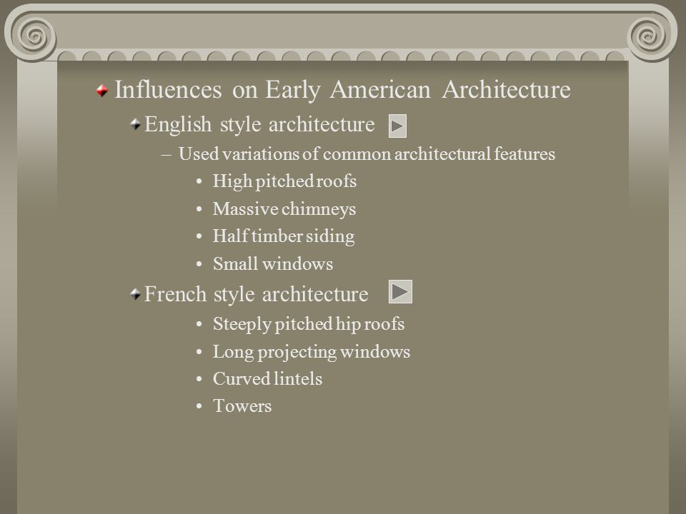 Influences on Early American Architecture