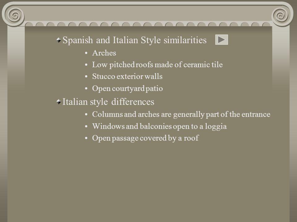 Spanish and Italian Style similarities