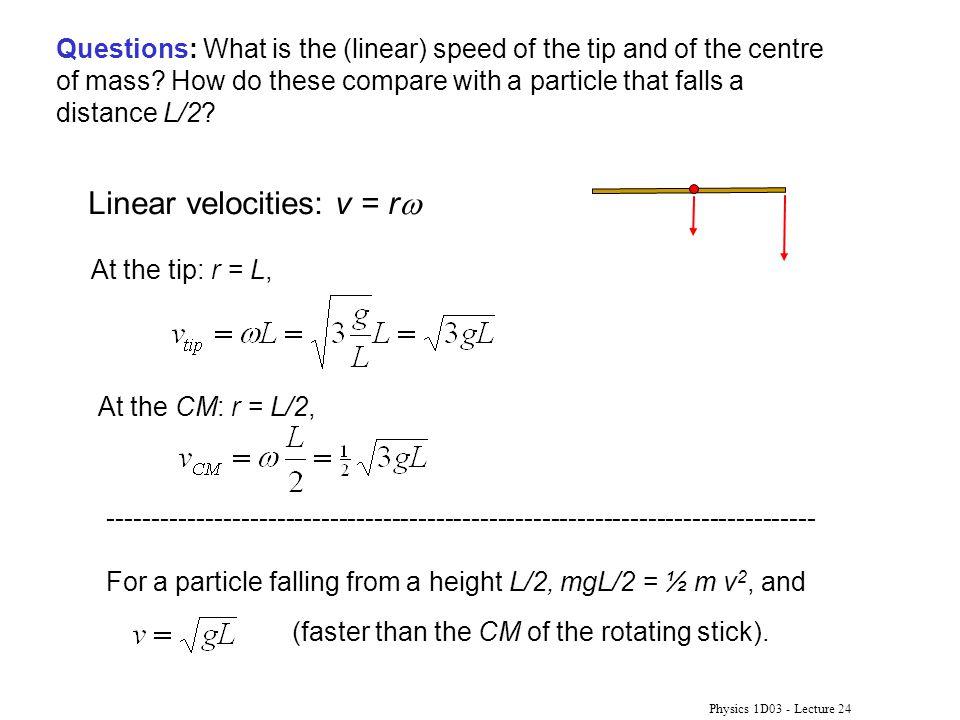 Linear velocities: v = rw