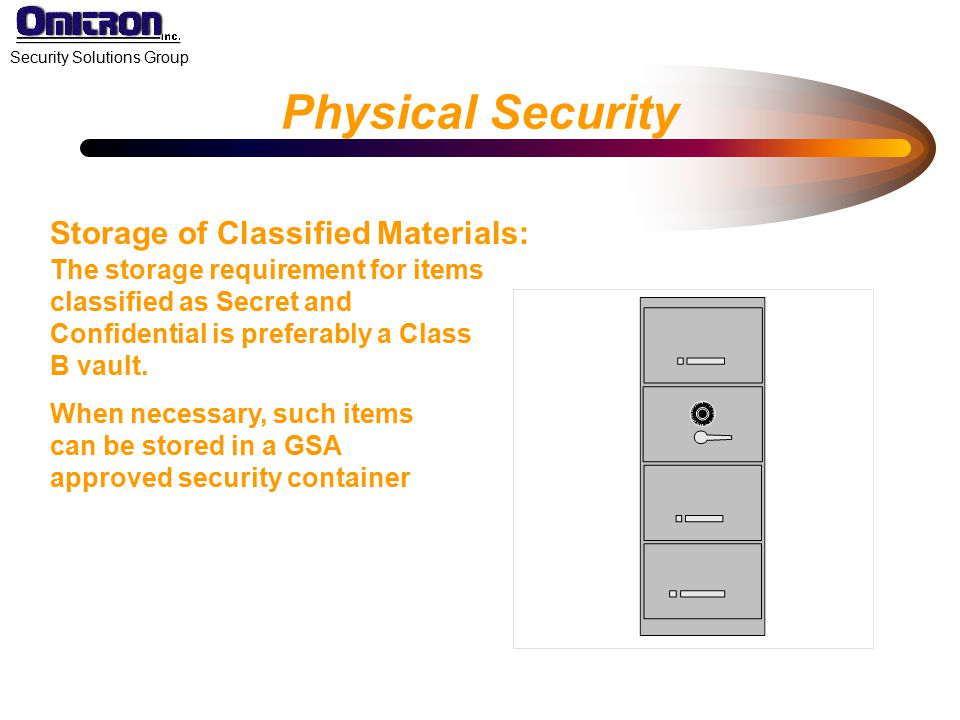 Physical Security Storage of Classified Materials: