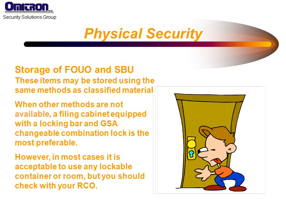Physical Security Storage of FOUO and SBU