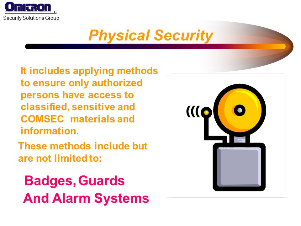 Physical Security Badges, Guards And Alarm Systems