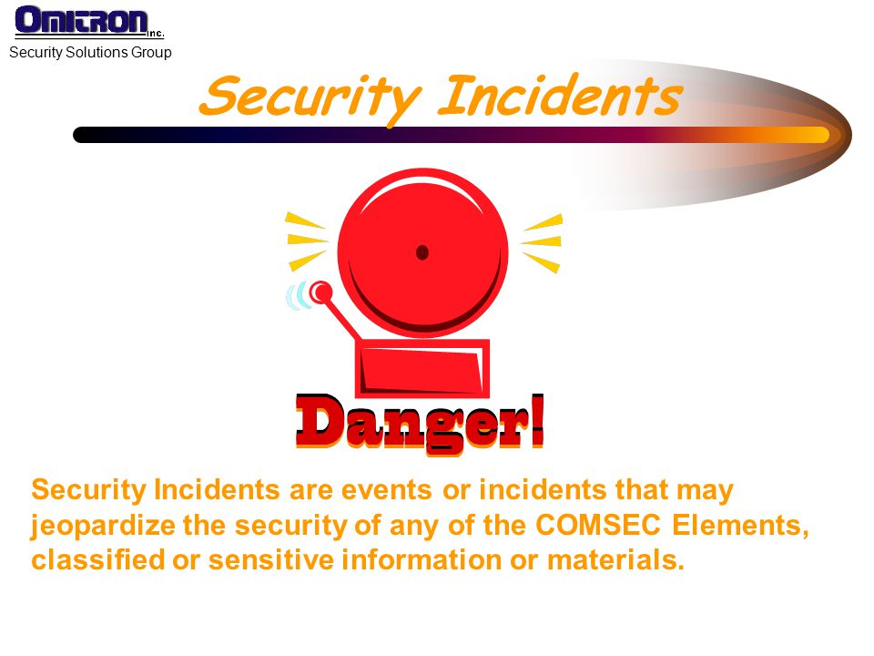 Security Incidents