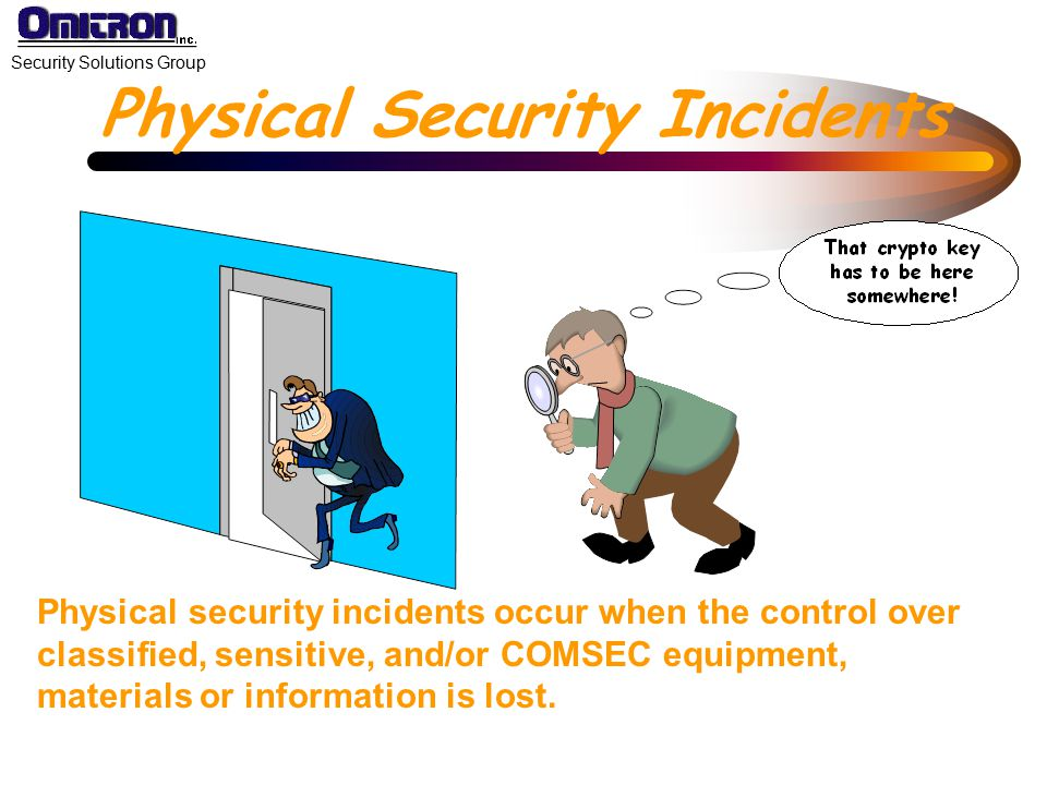 Physical Security Incidents