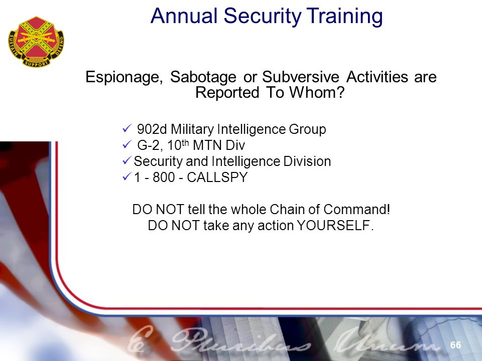 Espionage, Sabotage or Subversive Activities are Reported To Whom