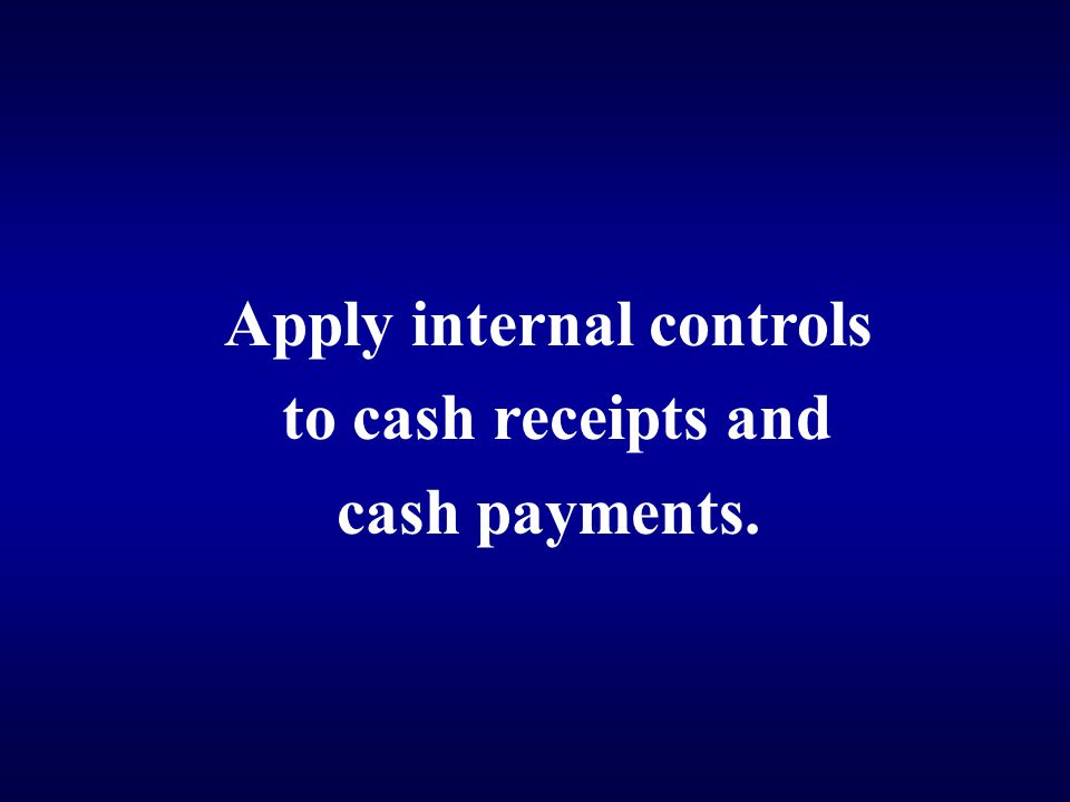 Apply internal controls