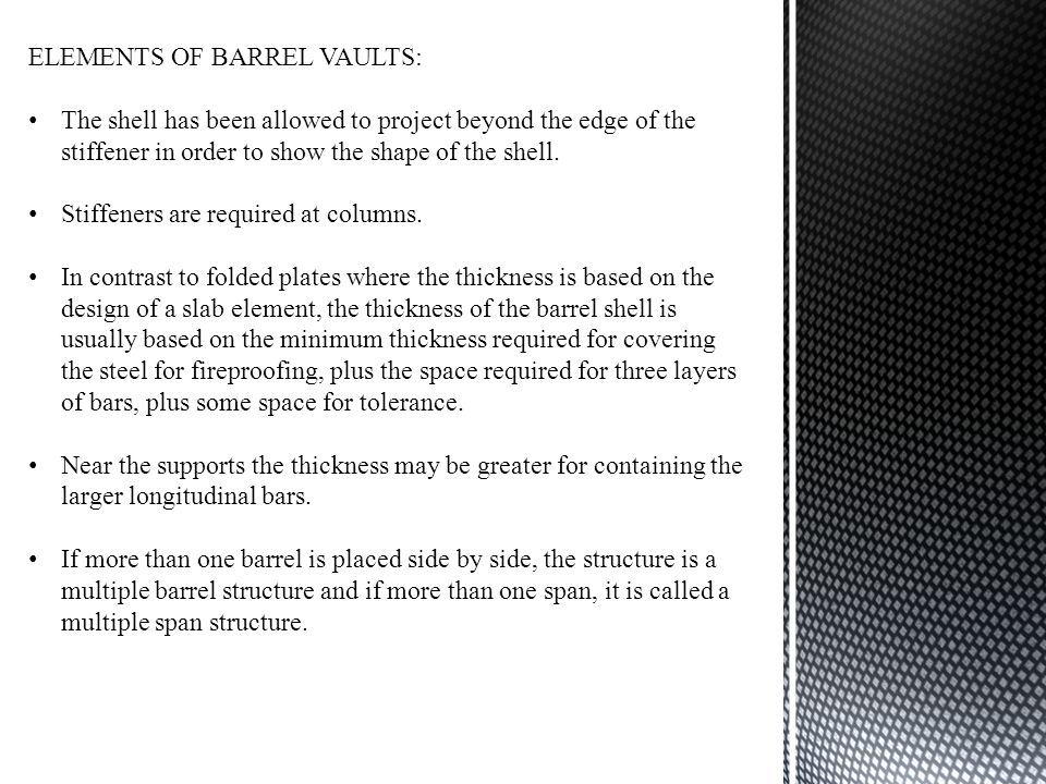 ELEMENTS OF BARREL VAULTS: