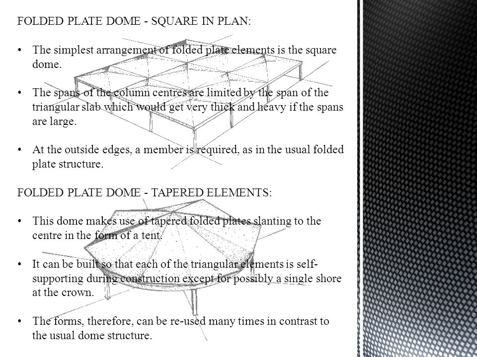 FOLDED PLATE DOME - SQUARE IN PLAN: