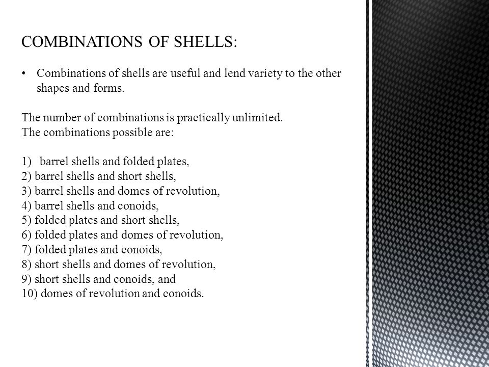 COMBINATIONS OF SHELLS: