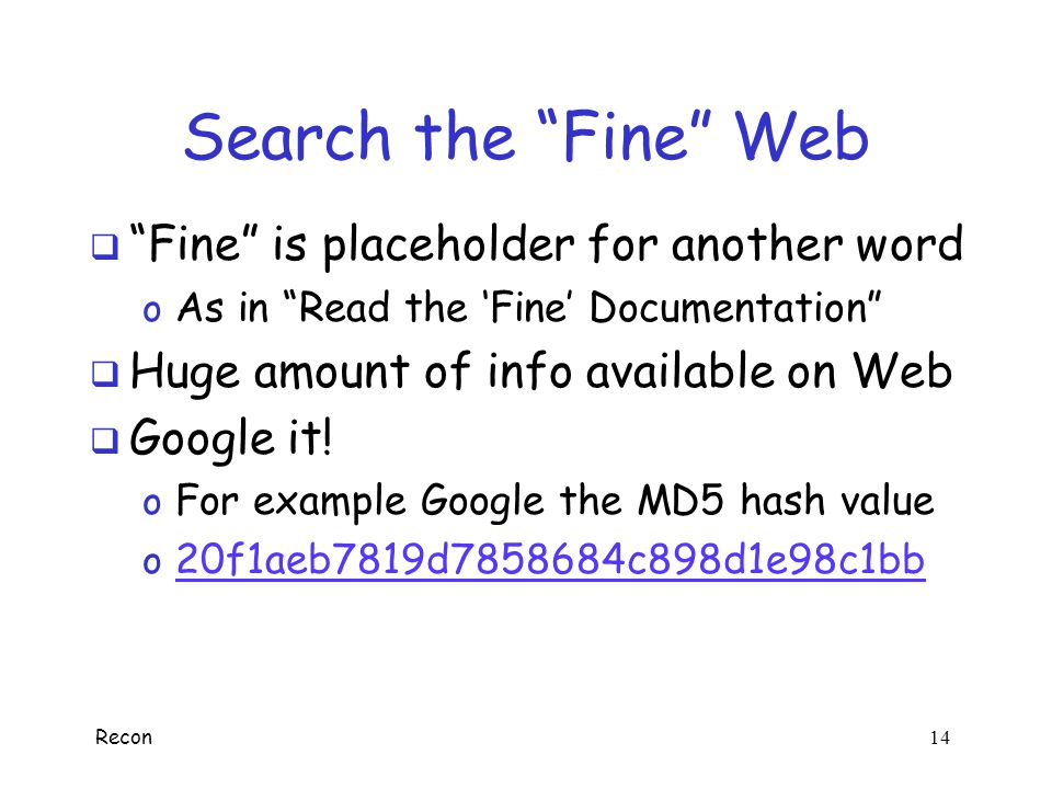 Search the Fine Web Fine is placeholder for another word
