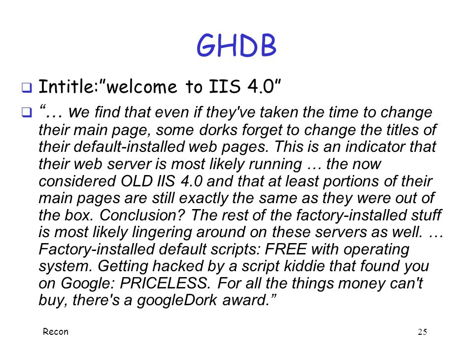 GHDB Intitle: welcome to IIS 4.0