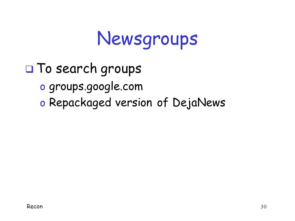 Newsgroups To search groups groups.google.com