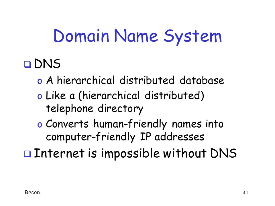 Domain Name System DNS Internet is impossible without DNS