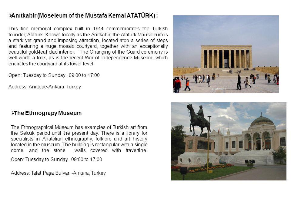 Anıtkabir (Moseleum of the Mustafa Kemal ATATÜRK) :