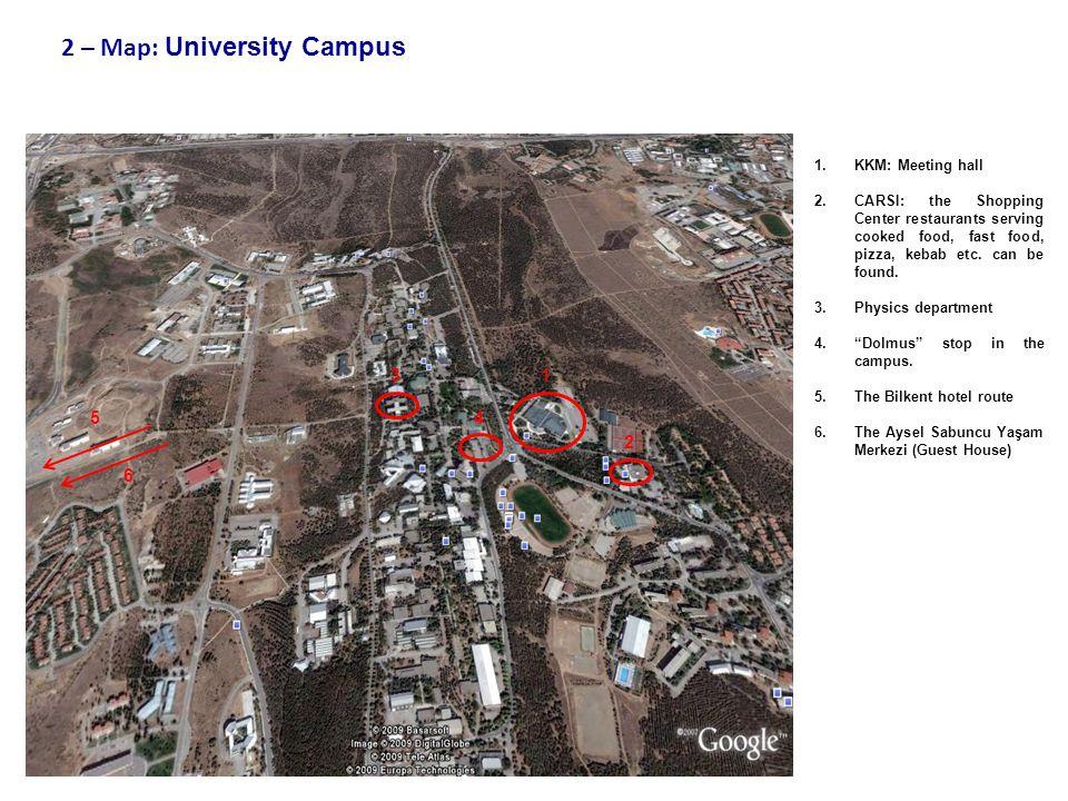 2 – Map: University Campus