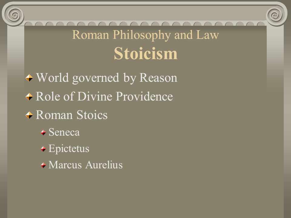 Roman Philosophy and Law Stoicism